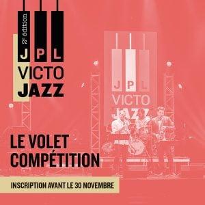 Recherchées : Formations jazz de niveau collégial, universitaire et semi-professionnel pour le concours du 2e JPL Victo Jazz