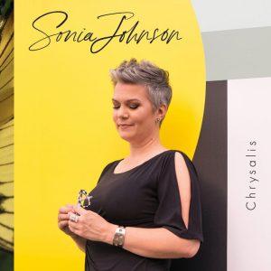 La chanteuse Sonia Johnson lance Chrysalis disponible partout le 15 novembre, en concert au Dièse Onze le 16 novembre
